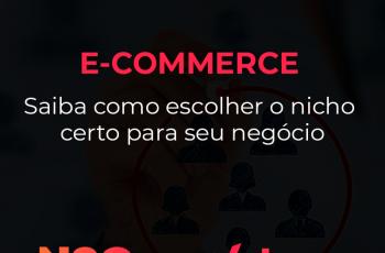 Como escolher o nicho de mercado certo para seu e-commerce